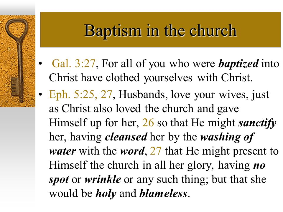 Baptism in the church Gal.