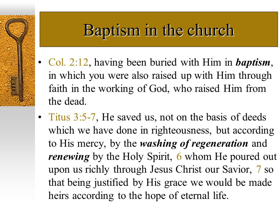 Baptism in the church Col.