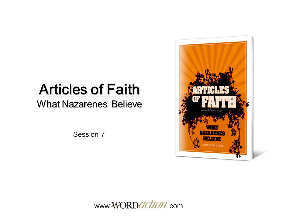 www..com Article of Faith 11: The Church Article of Faith 12: Baptism Article of Faith 13: The Lord's Supper