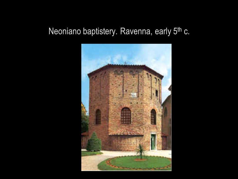 Neoniano baptistery. Ravenna, early 5 th c.