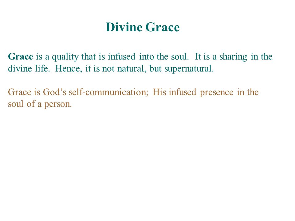 Human persons are not born in a state of grace.