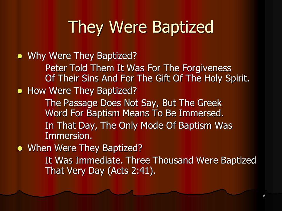 6 They Were Baptized Why Were They Baptized. Why Were They Baptized.