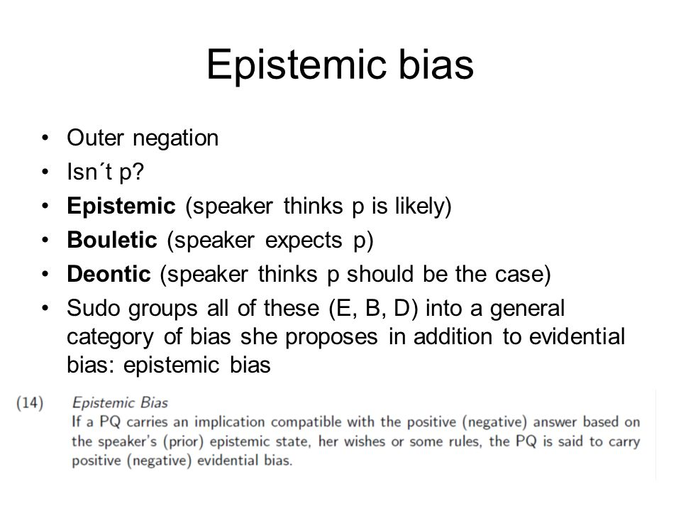 Epistemic bias Outer negation Isn´t p.