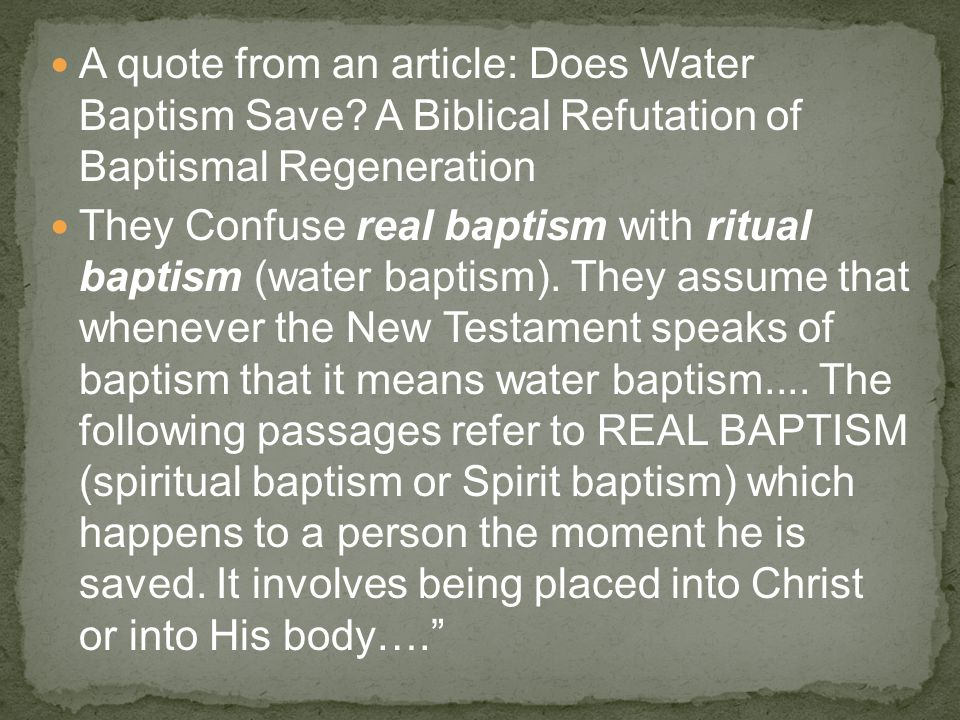 A quote from an article: Does Water Baptism Save.