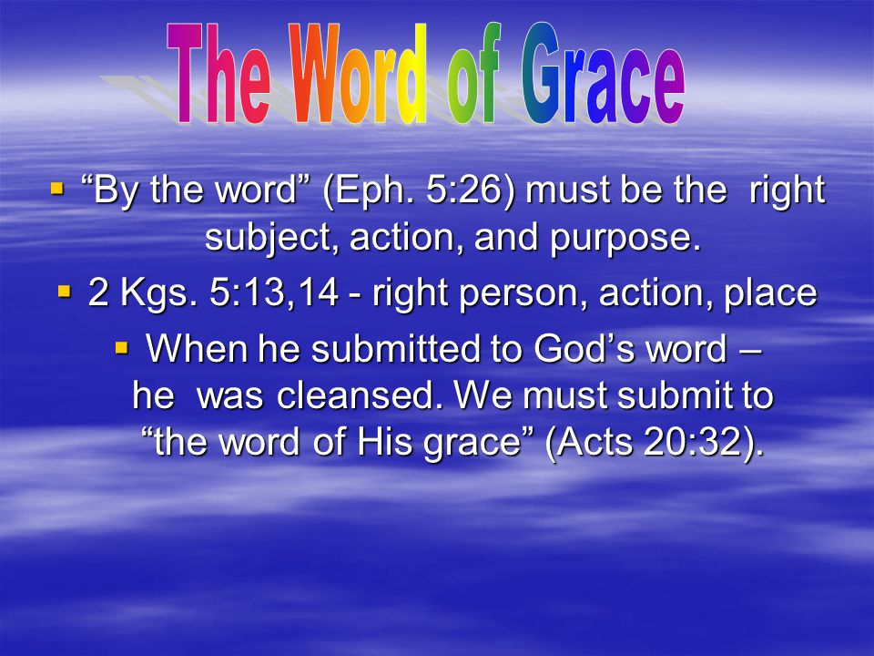  Eph.2:8,9 – excludes works therefore baptism is not necessary.  Gal.