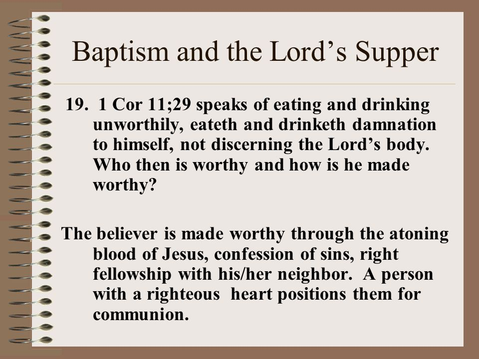 Baptism and the Lord's Supper 19.