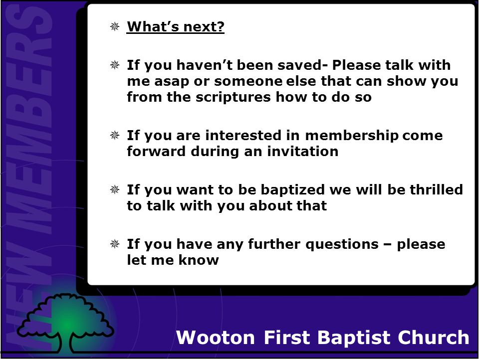Wooton First Baptist Church What Is Expected of Members.