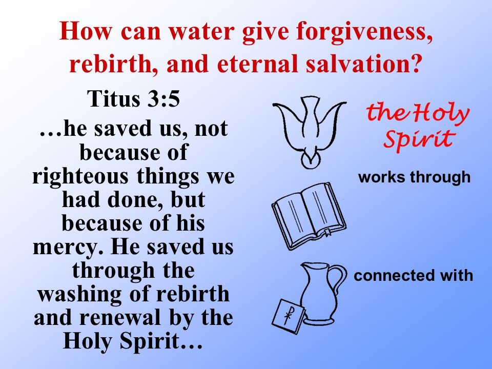 In Mormon churches people are baptized in place of people who have already died.