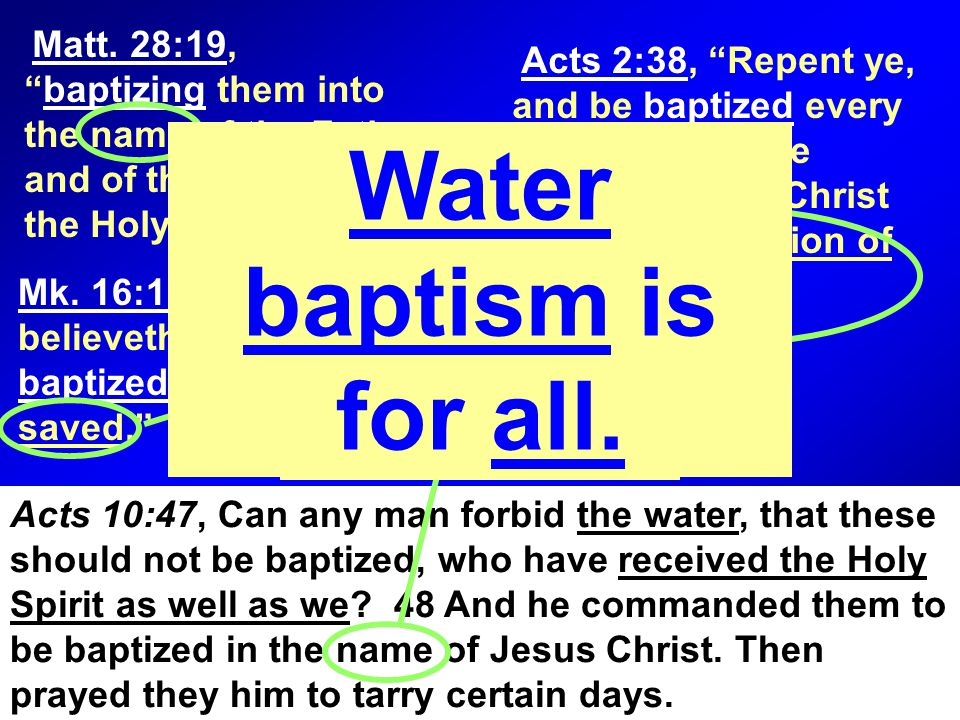 """Matt. 28:19, """"baptizing them into the name of the Father and of the Son and of the Holy Spirit."""" Mk. 16:16, """"He that believeth and is baptized shall b"""