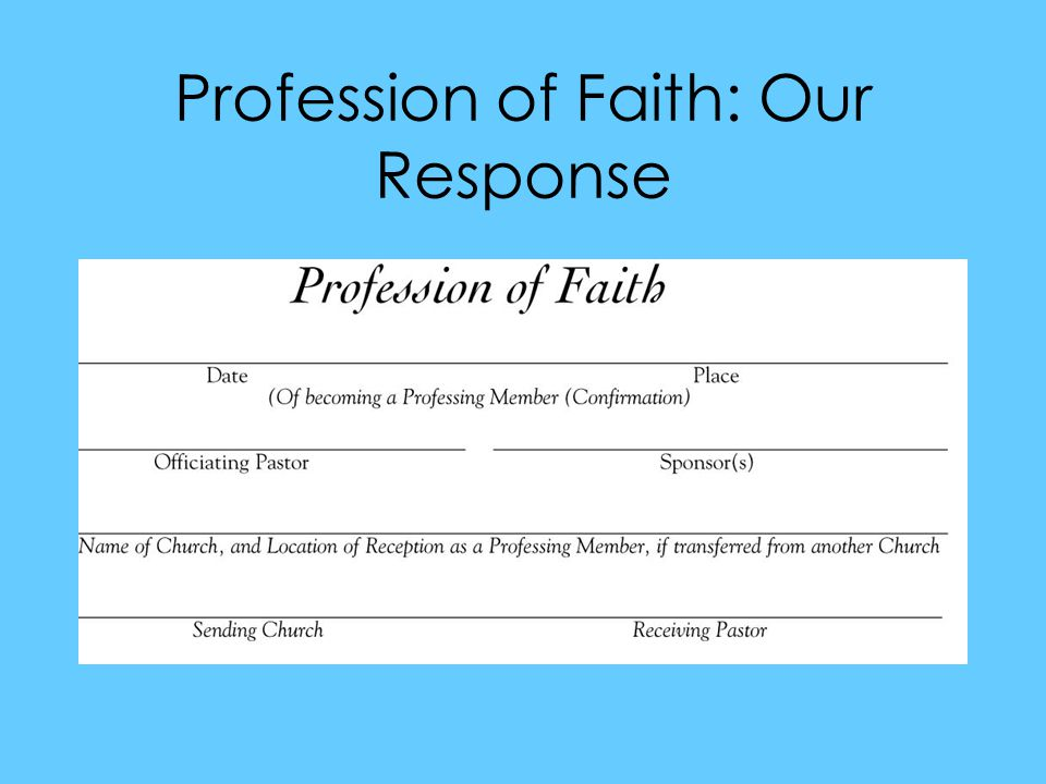 Profession of Faith: Our Response