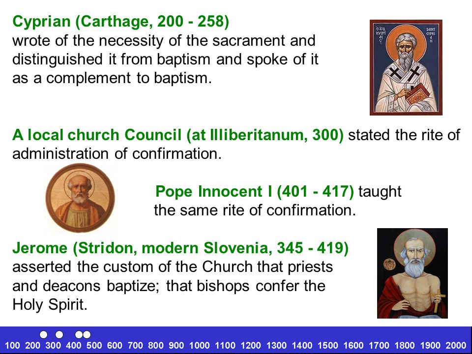 Cyprian (Carthage, 200 - 258) wrote of the necessity of the sacrament and distinguished it from baptism and spoke of it as a complement to baptism.