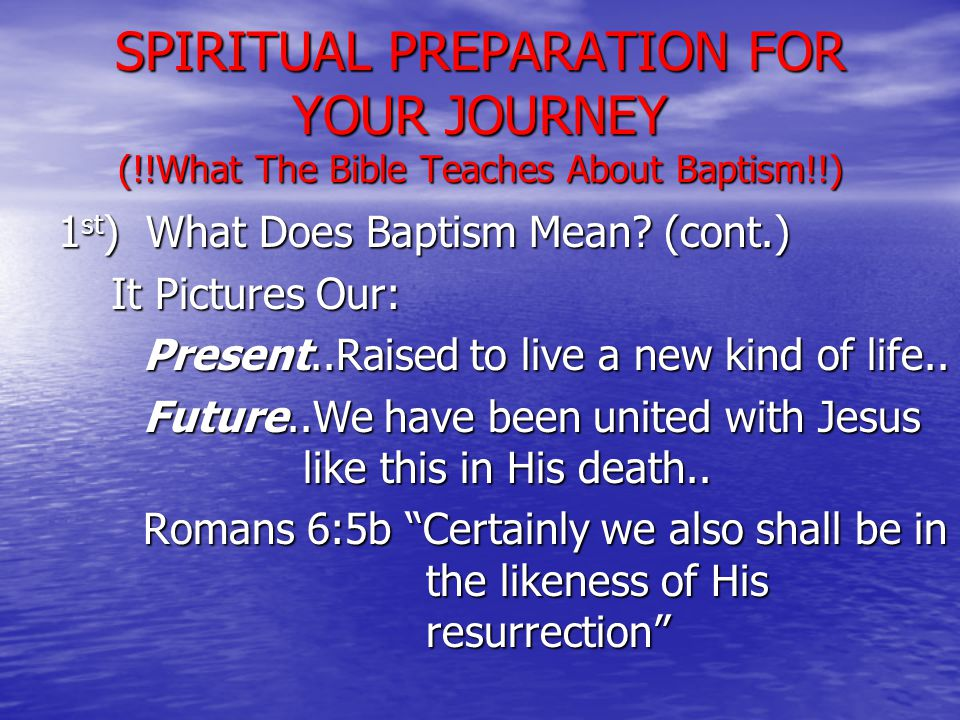 1 st ) What Does Baptism Mean.