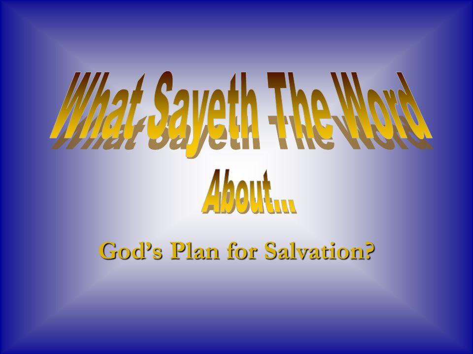 God's Plan for Salvation?