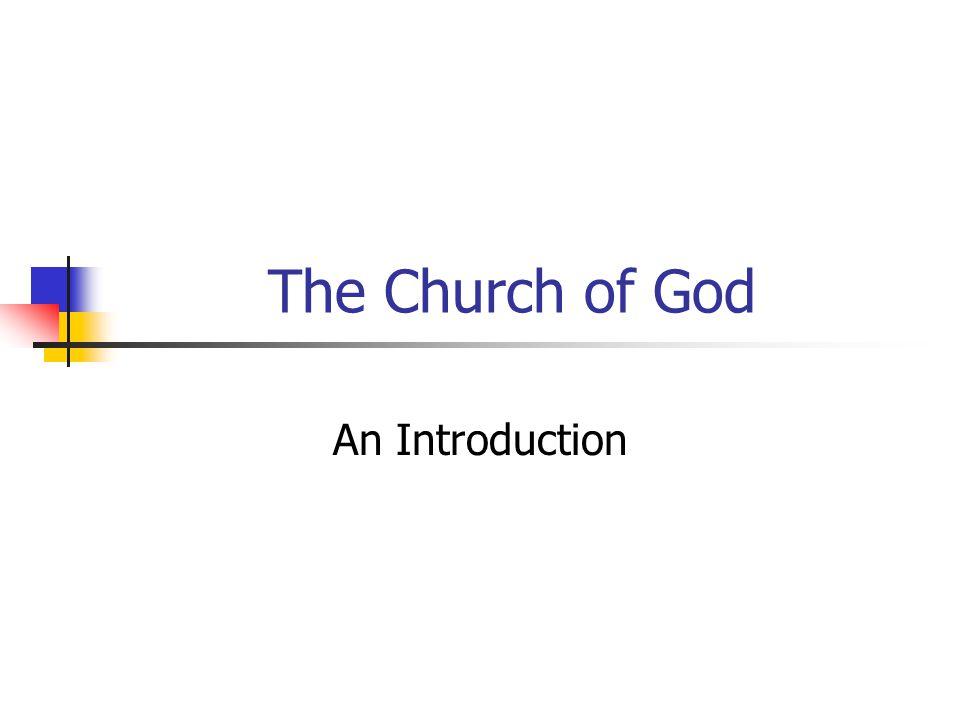 The Church of God An Introduction