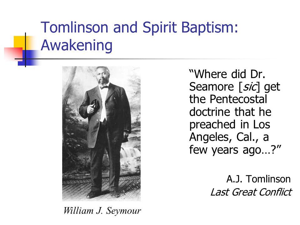 Tomlinson and Spirit Baptism: Awakening Where did Dr.