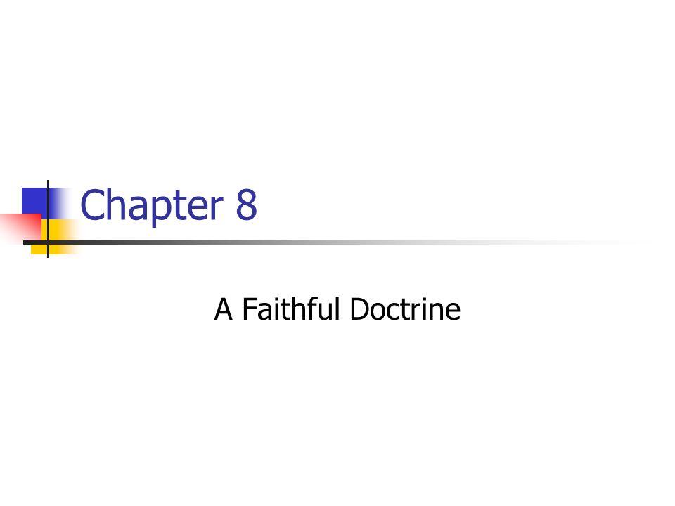 Chapter 8 A Faithful Doctrine