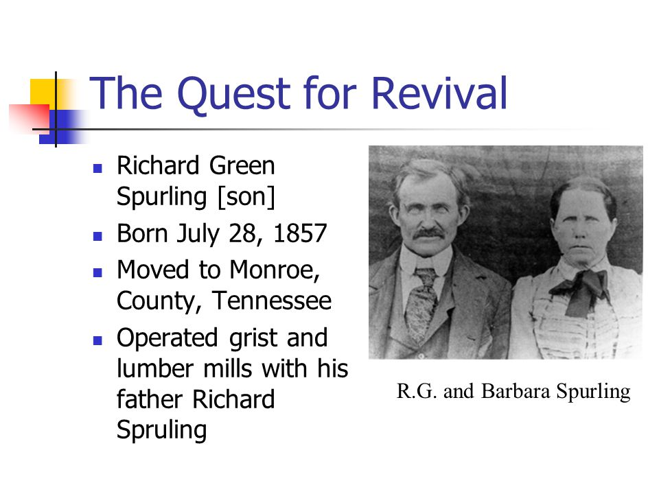 Call for Reformation Two year period (1884-1886) Prayer Bible Study Study of church history John Plemons was companion of Spurlings Called for Conference at Barney Creek Meeting House