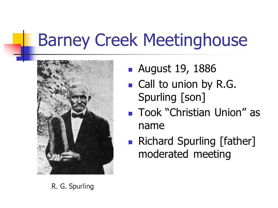 Barney Creek Meetinghouse August 19, 1886 Call to union by R.G.