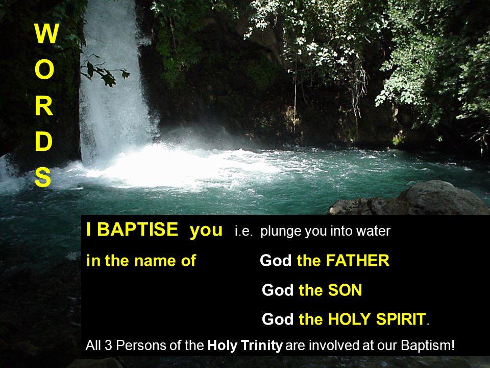 I BAPTISE you i.e.