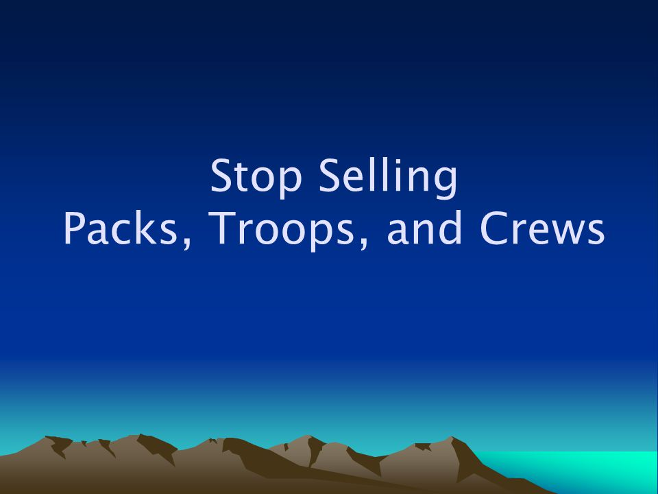 Stop Selling Packs, Troops, and Crews
