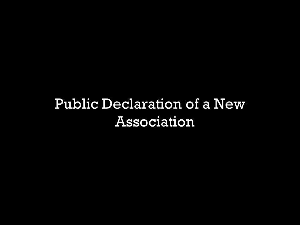 Public Declaration of a New Association
