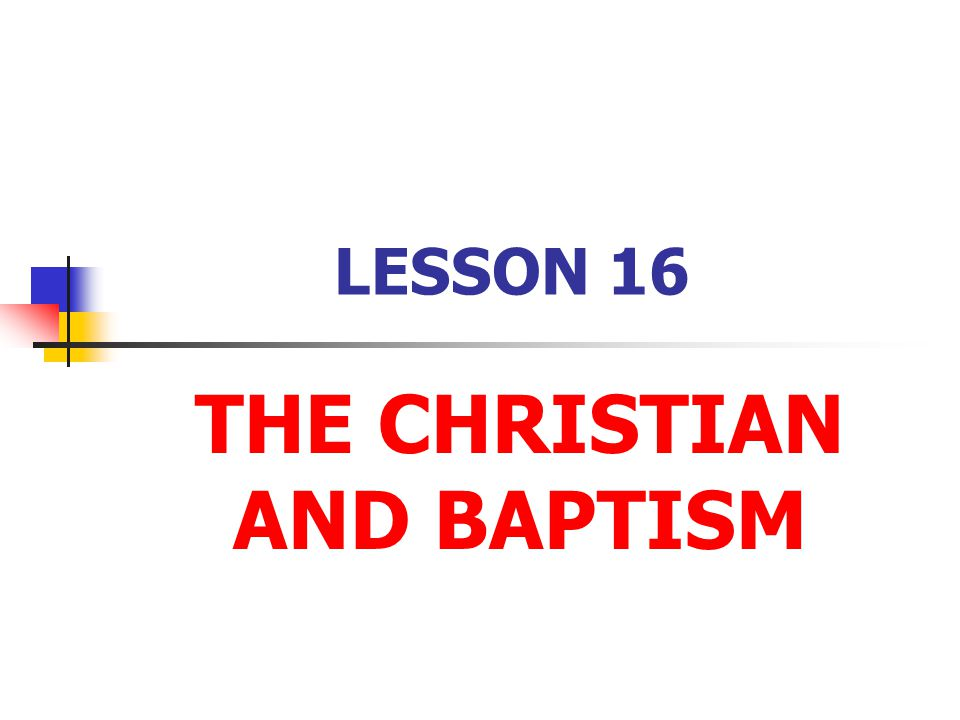 The Blessings of Baptism 1.Through Baptism God's Holy Spirit gives: a.