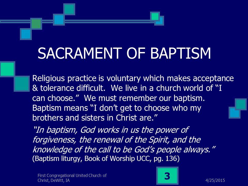 4/25/2015 First Congregational United Church of Christ, DeWitt, IA 4 Prayer of Baptism (A Reminder)