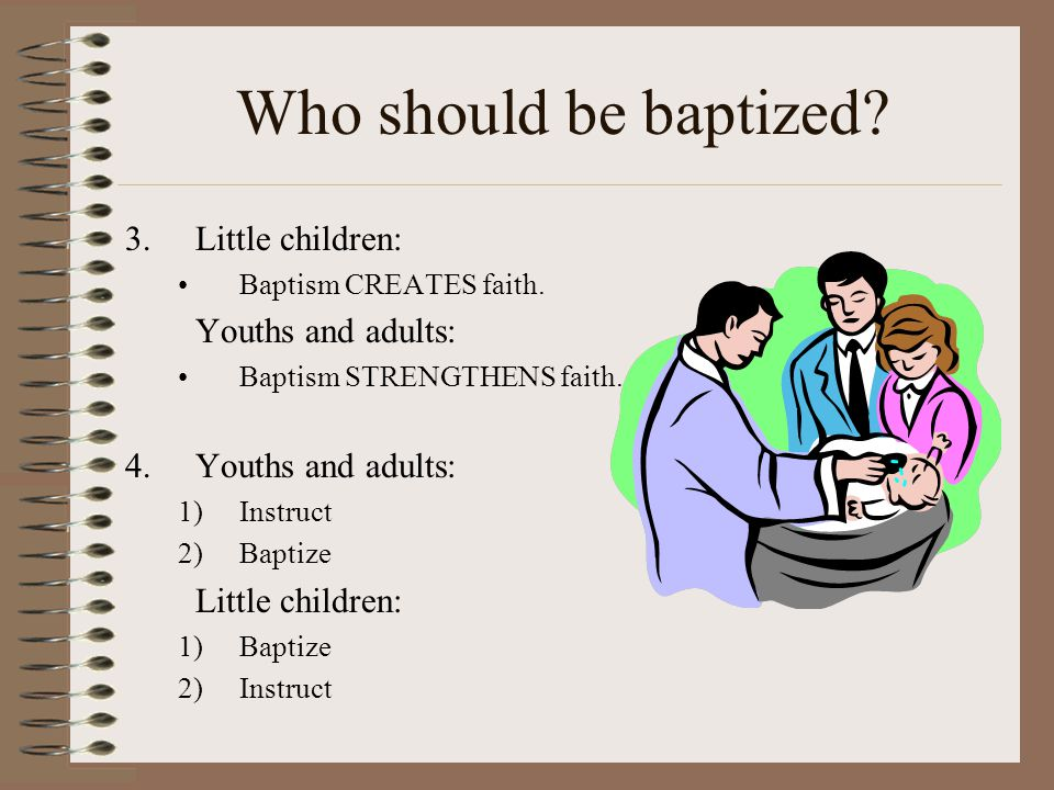 Who should be baptized.