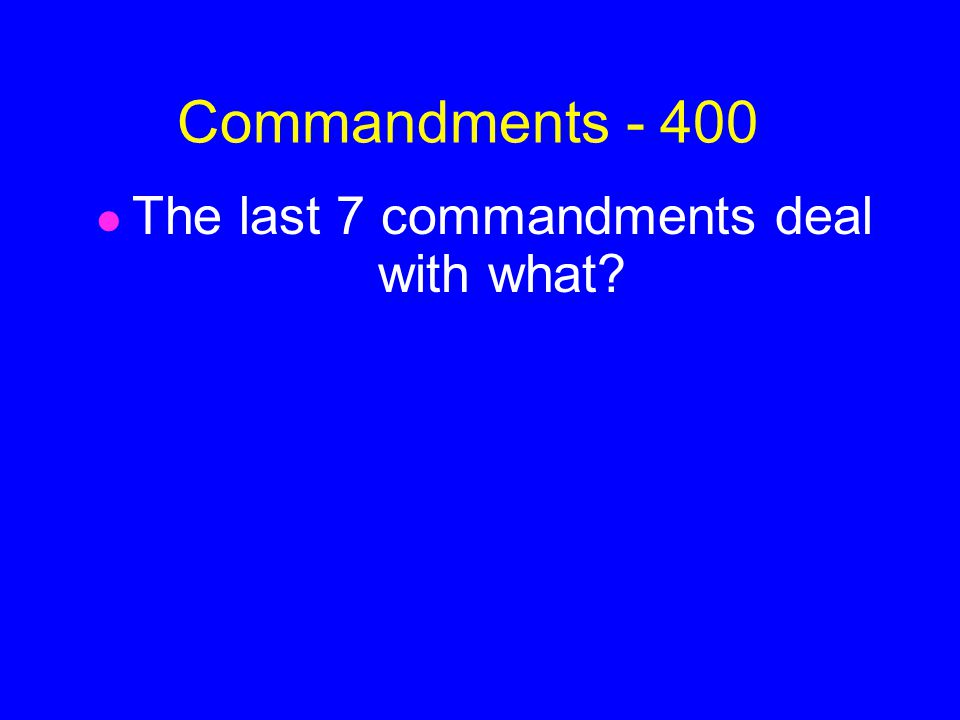 ANSWER Commandments - 300 Your relationship with God