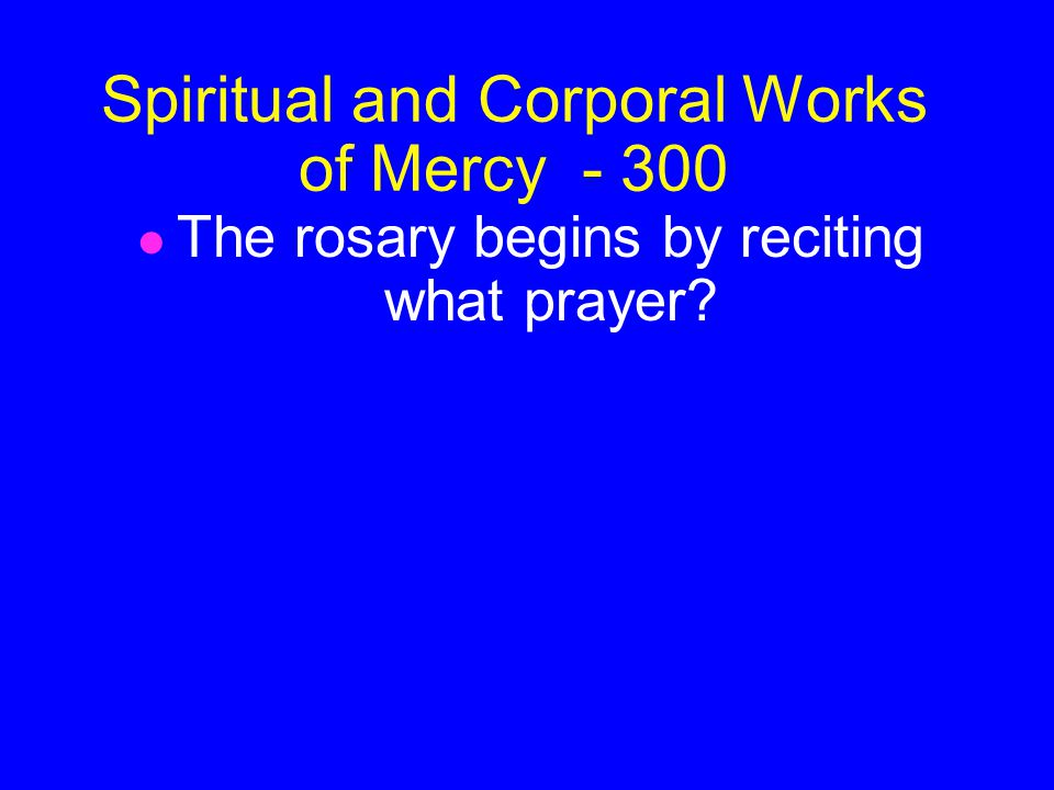 Spiritual and Corporal Works of Mercy Random - 200 Good Friday