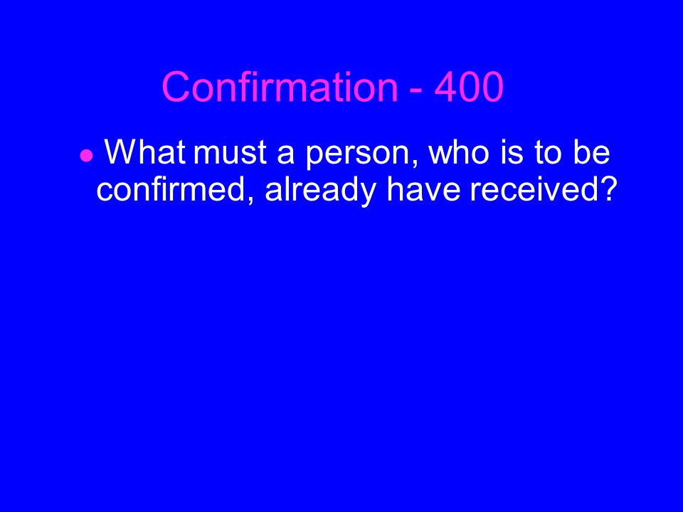ANSWER Confirmation - 300 Holy Chrism