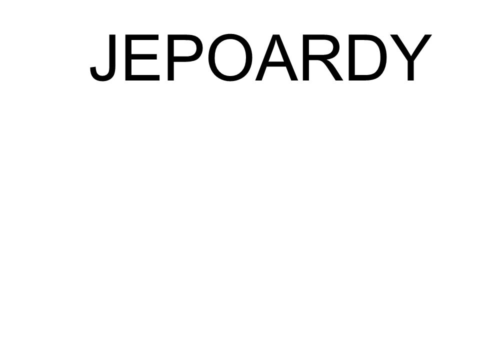 JEPOARDY