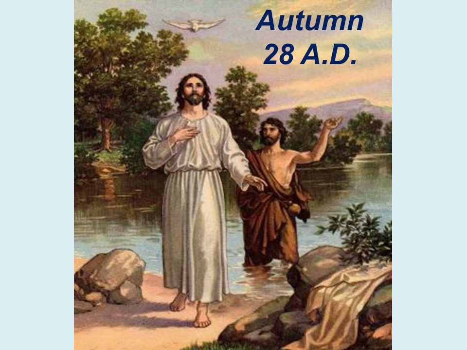 Autumn 28 A.D.