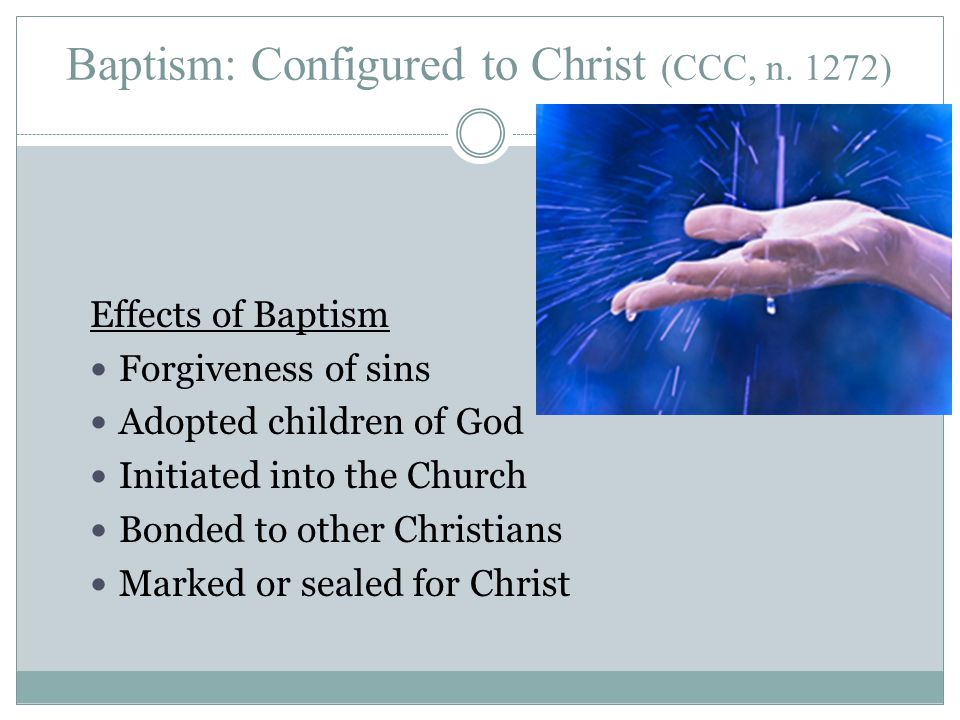 Baptism: Configured to Christ (CCC, n.