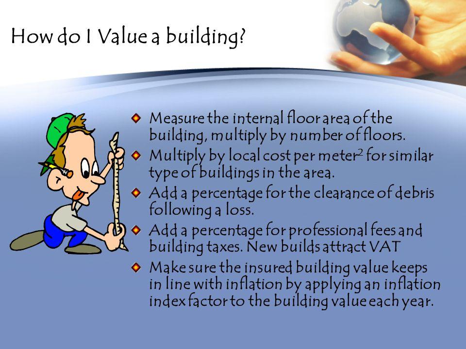 How do I Value a building.
