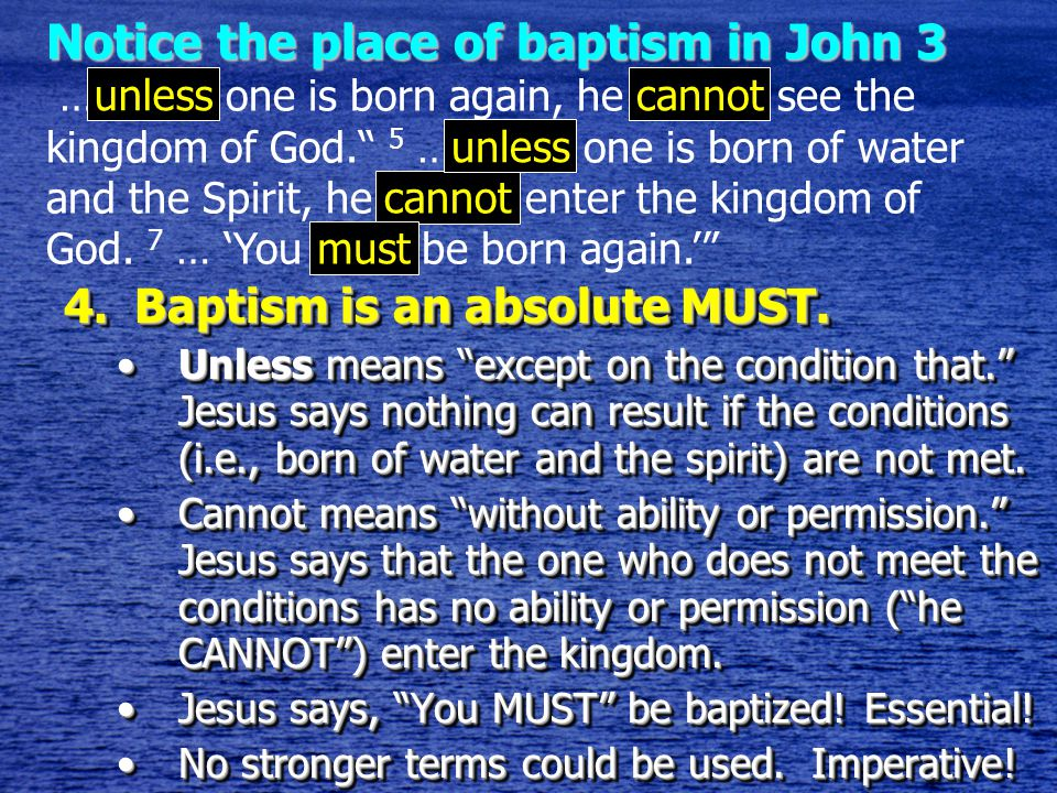 4.Baptism is an absolute MUST.