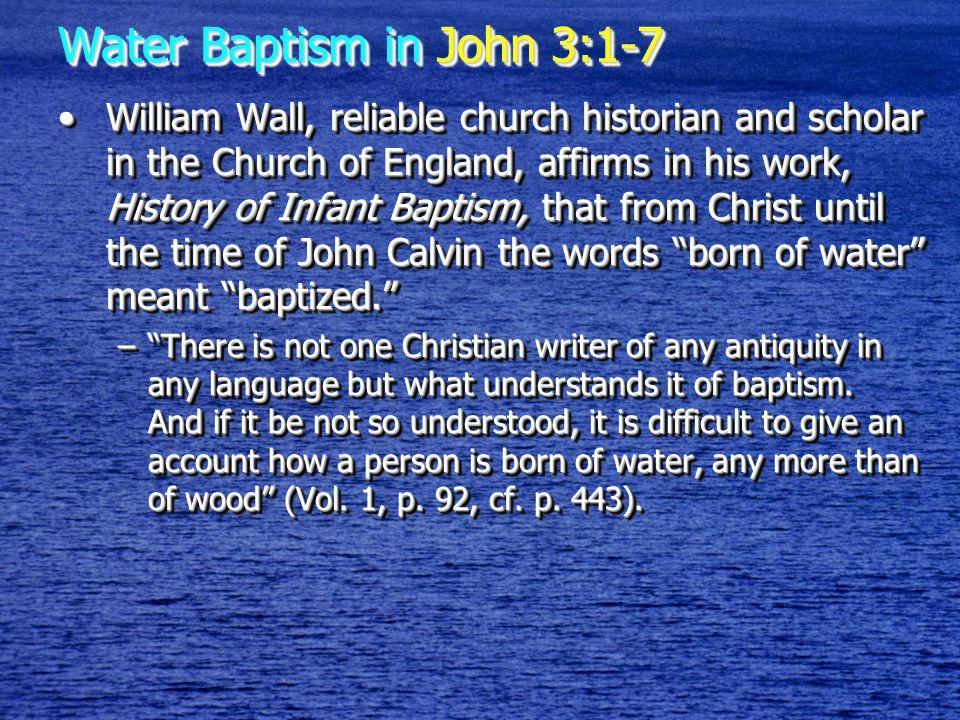 Water Baptism in John 3:1-7 J.R.Graves (Baptist preacher & debater):J.R.