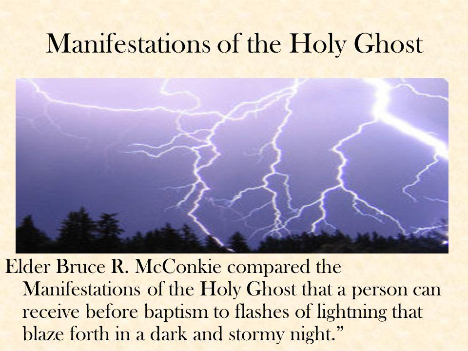 Manifestations of the Holy Ghost Elder Bruce R.