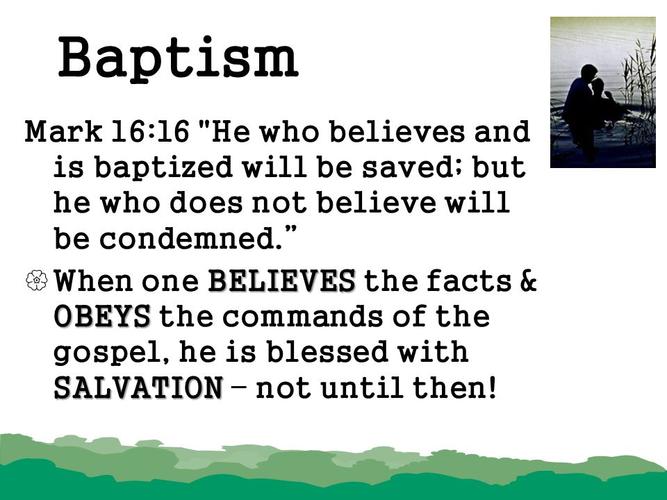 Baptism Mark 16:16