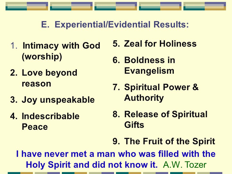 E.Experiential/Evidential Results: 1.