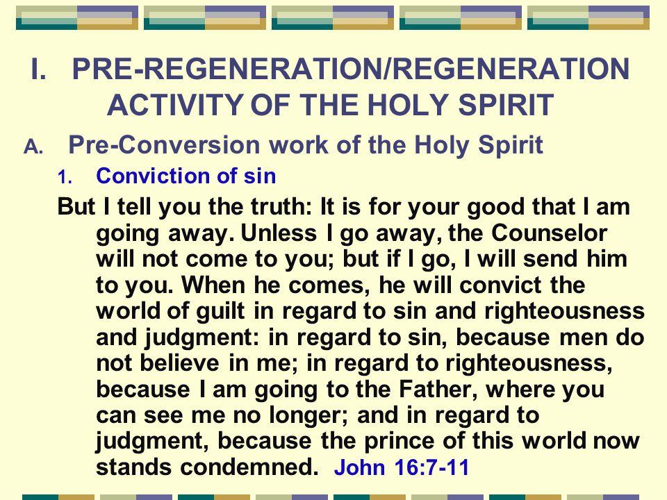 I.PRE-REGENERATION/REGENERATION ACTIVITY OF THE HOLY SPIRIT A.