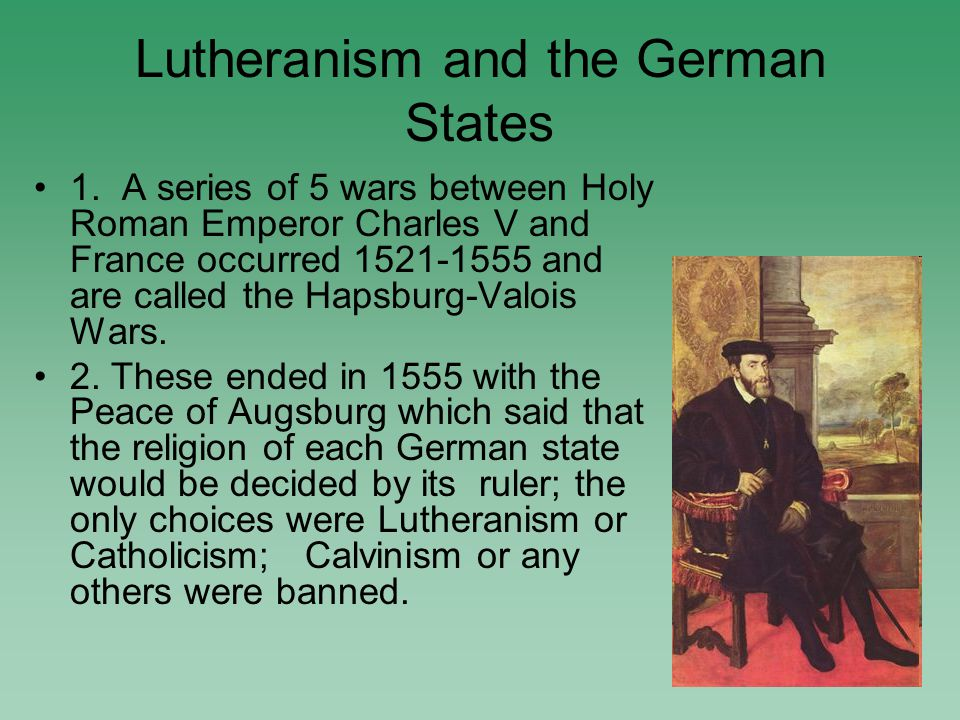 Lutheranism in Sweden, Norway, and Denmark The monarchs in each state established Lutheranism as the state religion.