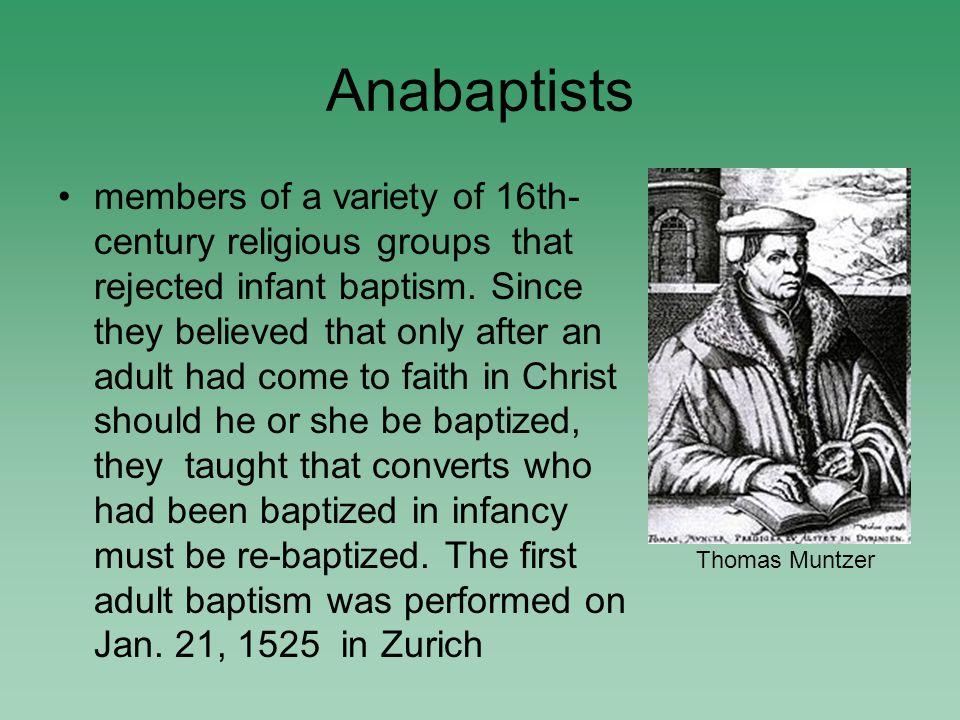 Anabaptists 1.