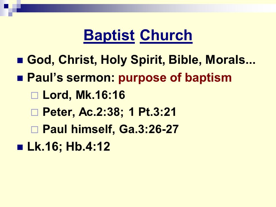 Baptist Church God, Christ, Holy Spirit, Bible, Morals...