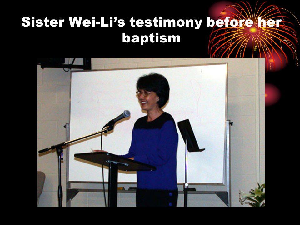 Sister Wei-Li's testimony before her baptism