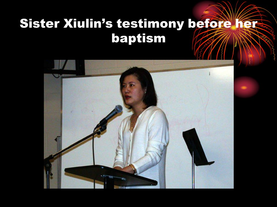 Sister Xiulin's testimony before her baptism