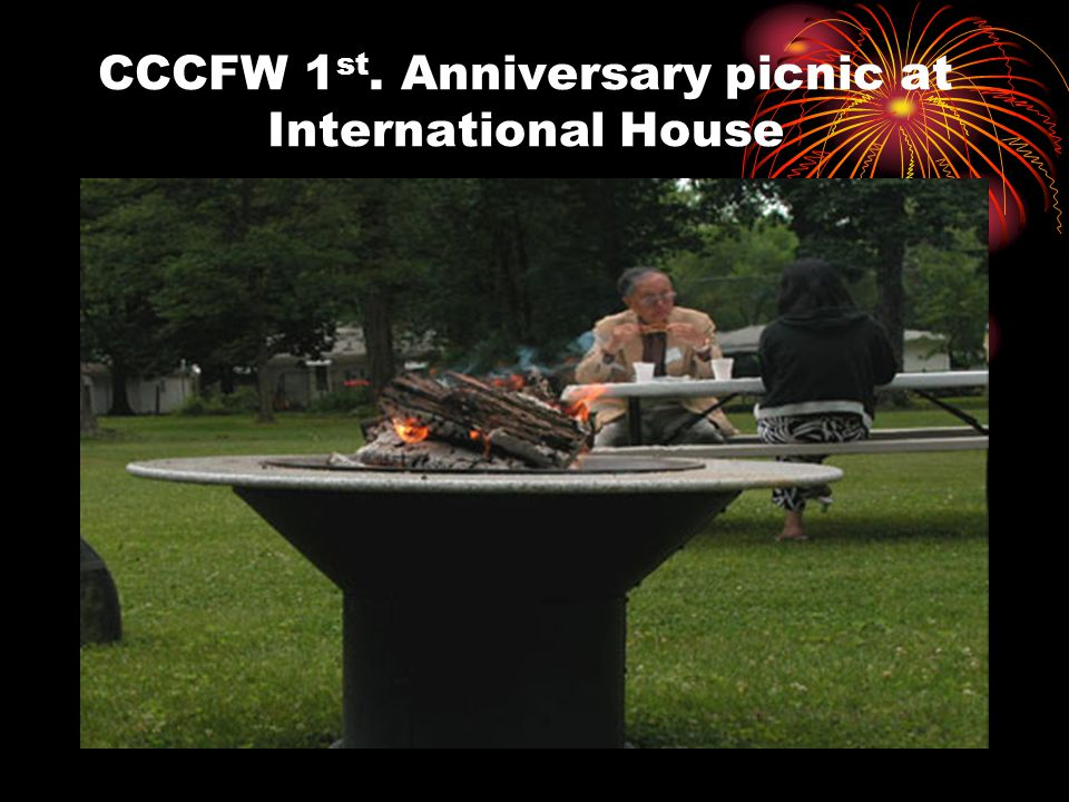 CCCFW 1 st. Anniversary picnic at International House