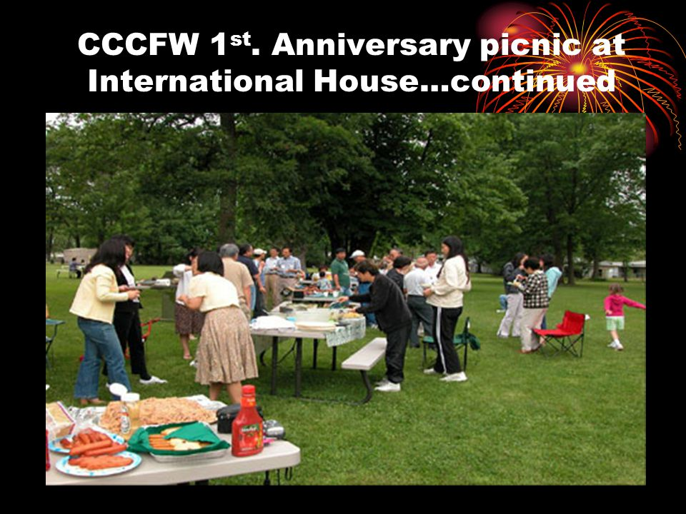 CCCFW 1 st. Anniversary picnic at International House…continued