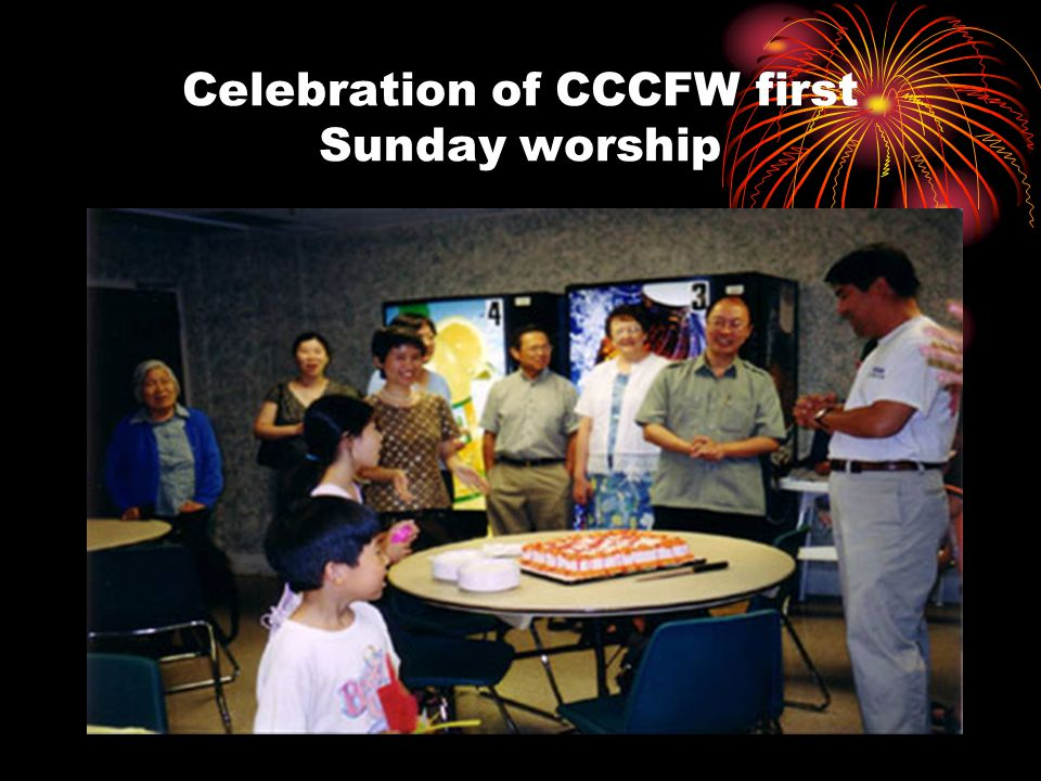 Celebration of CCCFW first Sunday worship