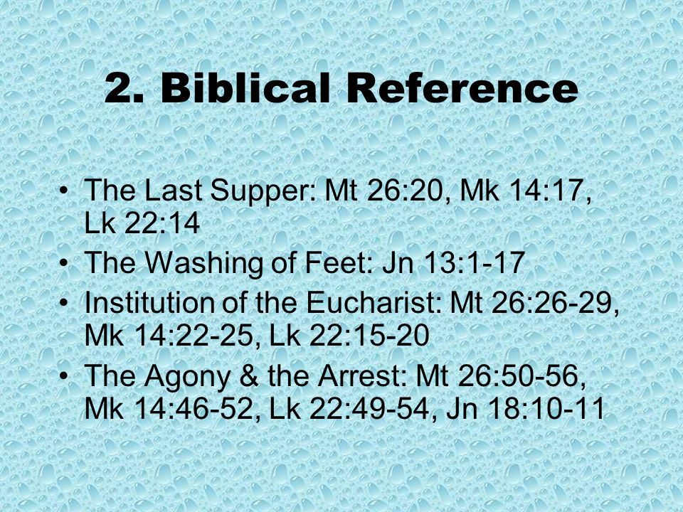 Introduction True Climax – The Lord's Supper The Three principal mysteries: –The Institution of the Eucharist –The Establishment of Christian Priesthood –The Commandment to Love One Another
